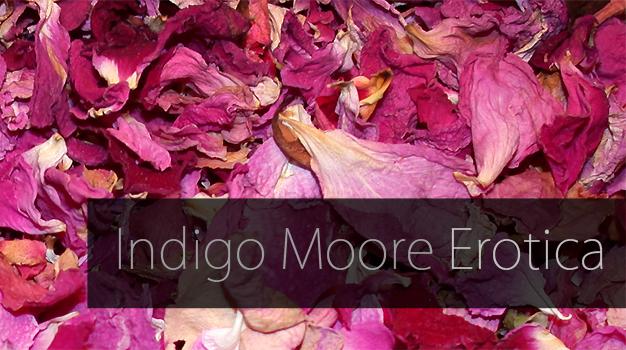 Indigo Moore Erotica