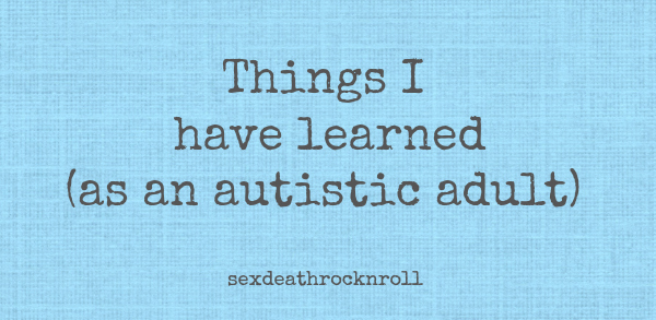 SDRR things learned autistic adult